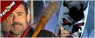 FanZone 657 : de Negan à Batman ?