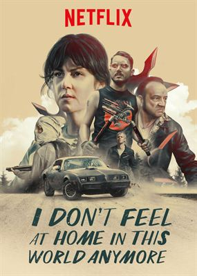 I Don't Feel At Home In This World Anymore WEBRIP FRENCH