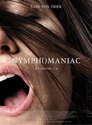 Affiche du film Nymphomaniac - Volume 2