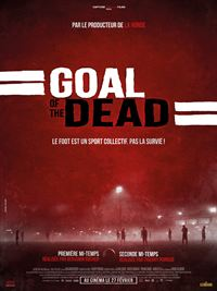 film Goal of the dead - Premi�re mi-temps en streaming
