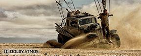Mad Max : Fury Road - Vivez l'exaltation de la poursuite en Dolby Atmos [SPONSORISE]