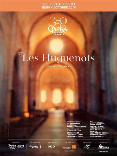 Les Huguenots (Opéra de Paris - FRA Cinéma)