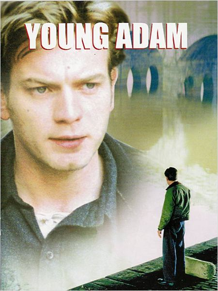 Young Adam : affiche David MacKenzie, Ewan McGregor