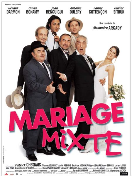 Mariage mixte : affiche Alexandre Arcady, Antoine Dul&#233;ry, G&#233;rard Darmon, Jean Benguigui, Olivia Bonamy