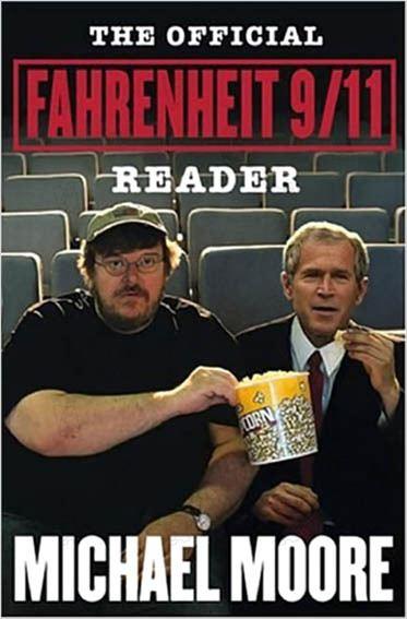 Fahrenheit 9/11 : photo George W. Bush, Michael Moore