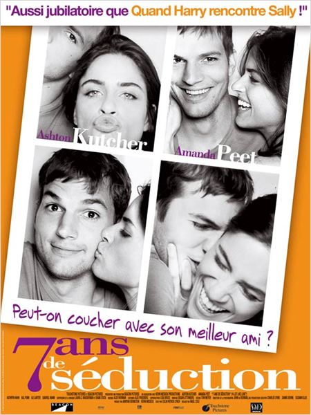 7 ans de s&#233;duction : affiche Amanda Peet, Ashton Kutcher, Nigel Cole