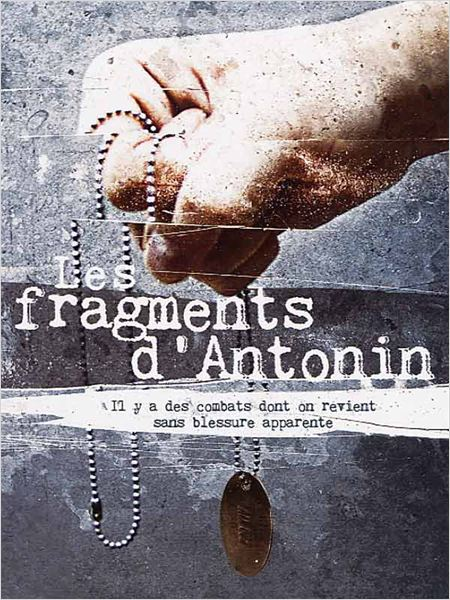 Les Fragments d'Antonin [FRENCH] [DVDRIP] [MULTI]