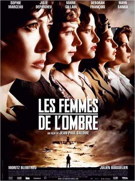Les Femmes de l'ombre : Affiche Déborah François, Jean-Paul Salomé, Julie Depardieu, Marie Gillain, Maya Sansa