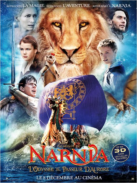 Le Monde de Narnia : L&#39;Odyss&#233;e du Passeur d&#39;aurore : affiche