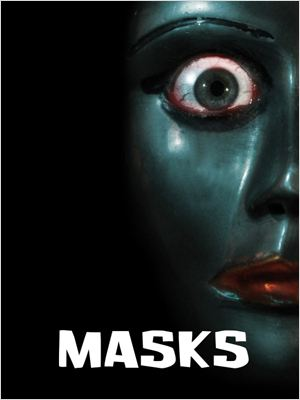 Masks (2011) [TRUEFRENCH] [DVDRiP 1CD & AC3]