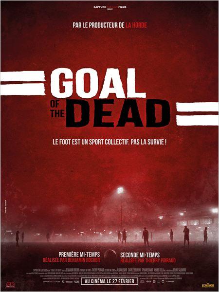 Goal of the dead - Première mi-temps ddl