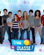 Affiche de la série Trop La Classe !