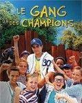 Affiche du film Le Gang des champions