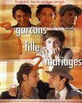 Affiche du film 3 Garcons, 1 Fille, 2 Mariages