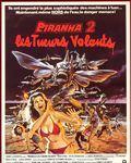 Affiche du film Piranha 2 - Les Tueurs volants