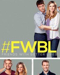 Affiche de la série Friends With Better Lives