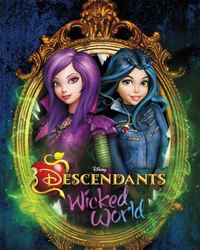 Affiche de la série Descendants: Wicked World
