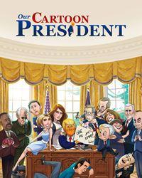 Affiche de la série Our Cartoon President
