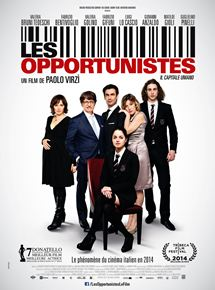 Bande-annonce Les opportunistes