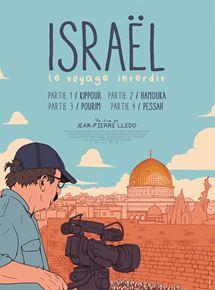 Israël, le voyage interdit – Partie IV : Pessah streaming
