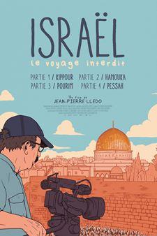 Israël, le voyage interdit - Partie I : Kippour