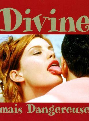 Bande-annonce Divine mais dangereuse
