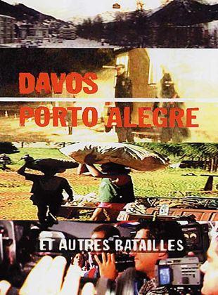 Bande-annonce Davos, Porto Alegre et autres batailles
