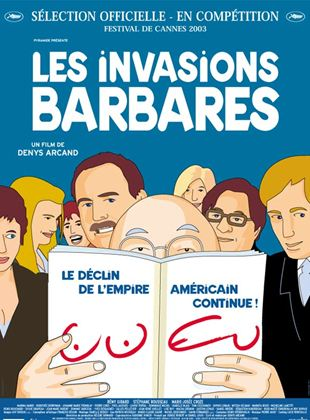 Bande-annonce Les Invasions barbares