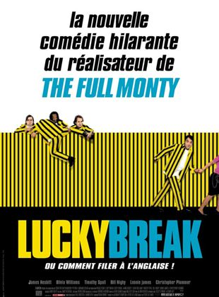 Bande-annonce Lucky Break