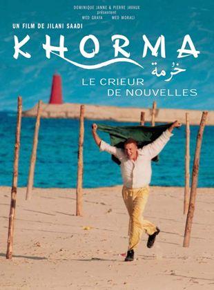 Khorma le crieur de nouvelles