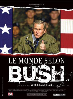 Bande-annonce Le Monde selon Bush