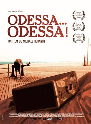 Bande-annonce Odessa... Odessa !