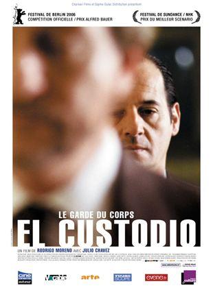 Bande-annonce El Custodio (le garde du corps)