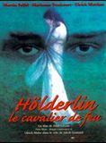 Hölderlin, le cavalier de feu