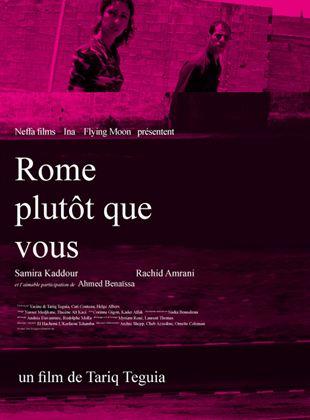Bande-annonce Rome plutôt que vous