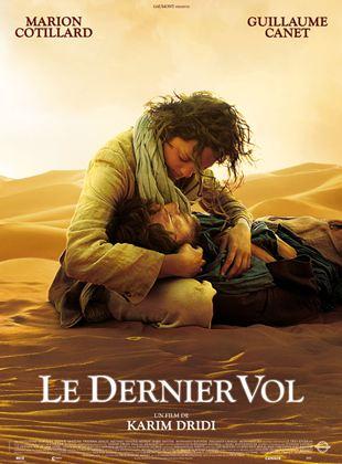 Le Dernier Vol Film 2009 Allocine