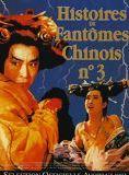 Histoire de fantômes chinois 3
