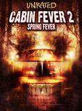 Bande-annonce Cabin Fever 2