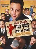 Wild West Comedy Show : 30 Days & 30 Nights - Hollywood to the Heartland