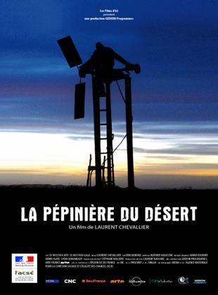 Bande-annonce La Pépinière du désert