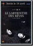 Bande-annonce Le Labyrinthe des reves