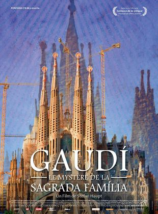 Bande-annonce Gaudi, Le Mystère de la Sagrada Familia