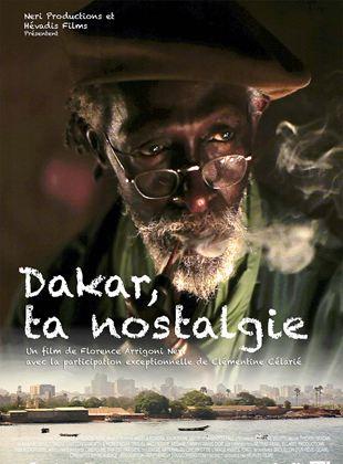 Bande-annonce Dakar, ta nostalgie