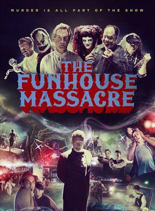 The Funhouse Massacre streaming