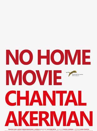 No Home Movie streaming