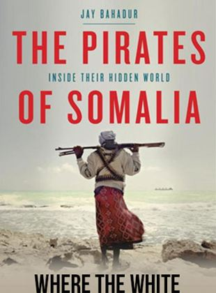 The Pirates of Somalia streaming