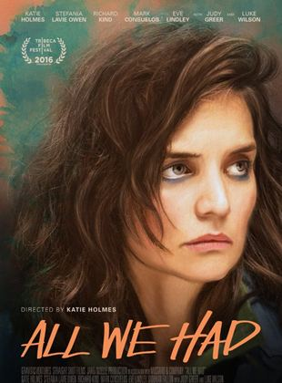 Bande-annonce All We Had