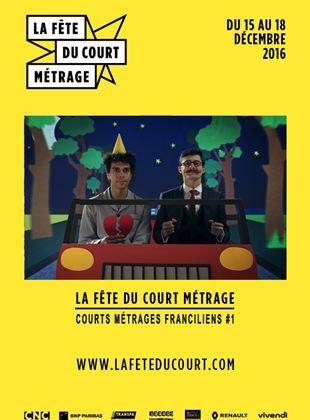 Courts métrages franciliens #1