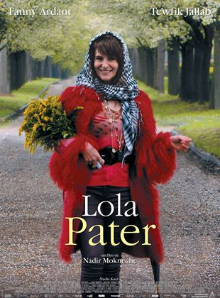Bande-annonce Lola Pater