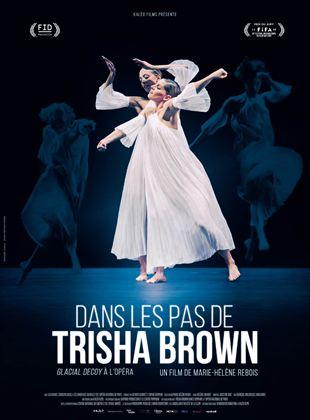 Bande-annonce Dans les pas de Trisha Brown - Glacial Decoy à l'Opéra